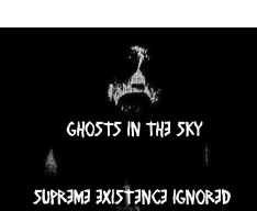Ghosts in the Sky