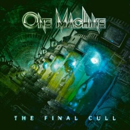 One Machine - The Final Culll